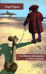 Las buenas intenciones y otros cuentos