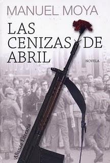 Manuel Moya - Las cenizas de abril