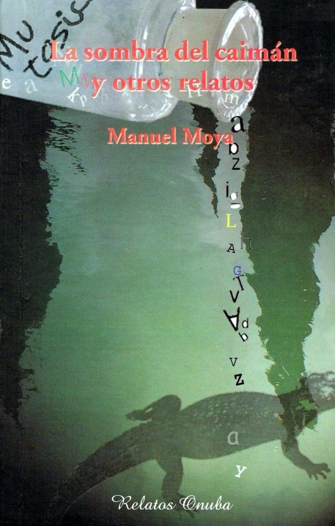 Manuel Moya - La sombra del caimán